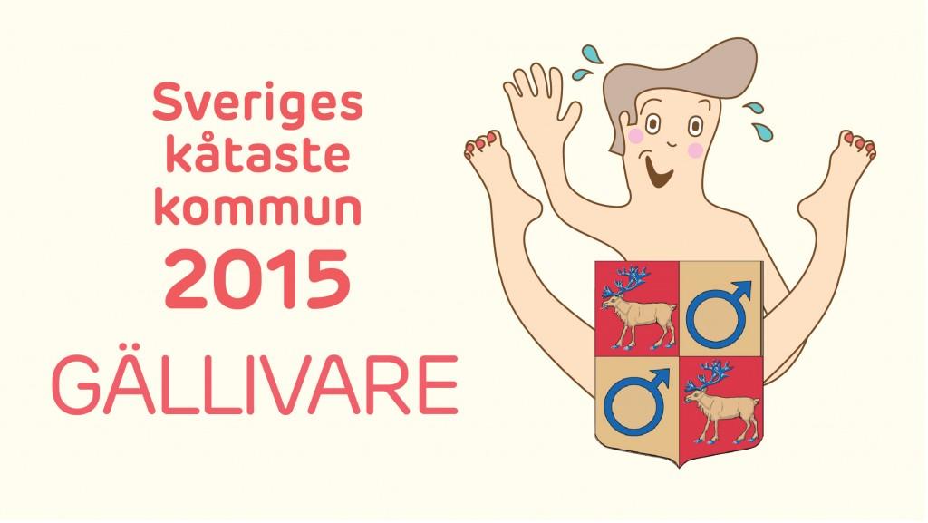 Sveriges kåtaste kommun är Gällivare